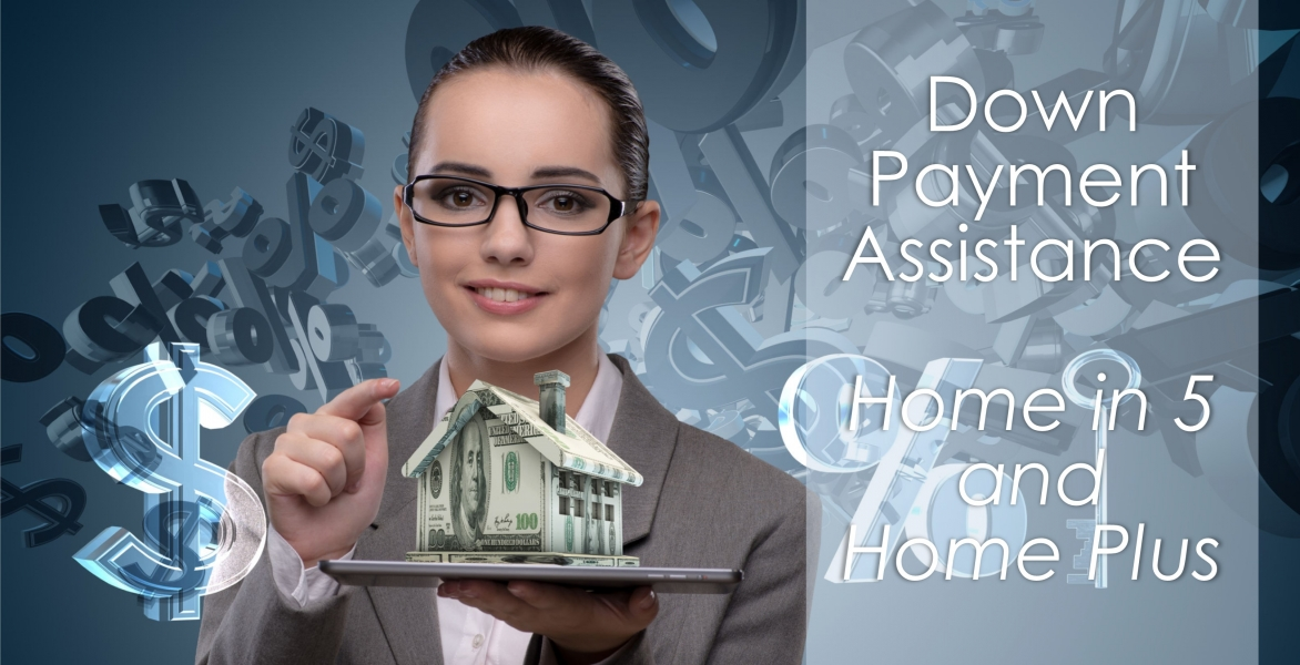 CE - Down Payment Assistance-Home in 5 & Home Plus