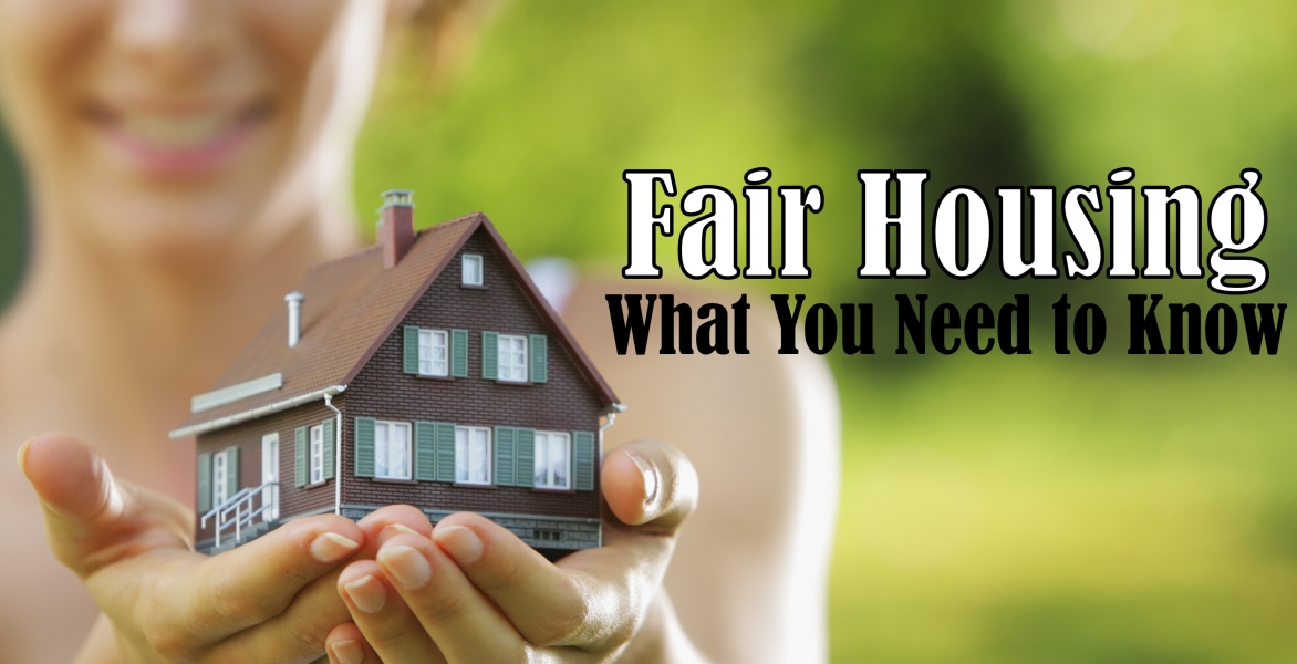 CE - Fair Housing-What You Need to Know